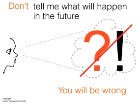 DON'T TELL ME WHAT WILL HAPPEN IN THE FUTURE.001